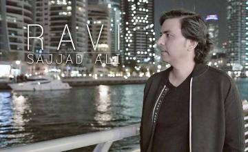 Sajjad Ali's Ravi will definitely make you miss your home