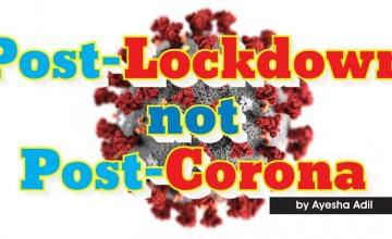 Post-Lockdown not Post-Corona