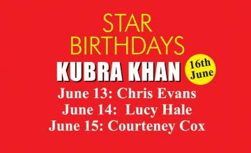 STAR BIRTHDAYS KUBRA KHAN