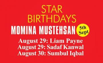 STAR BIRTHDAYS MOMINA MUSTEHSAN