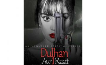 Alizey Shah and Daniyal Afzal Khan are all set to star in UrduFlix original 'Dulhan Aur Aik Raat'