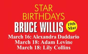 STAR BIRTHDAYS BRUCE WILLIS