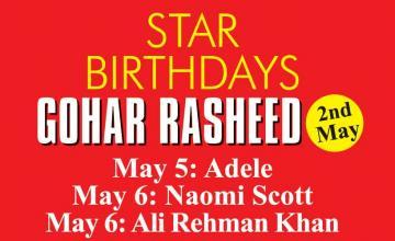 STAR BIRTHDAYS GOHAR RASHEED