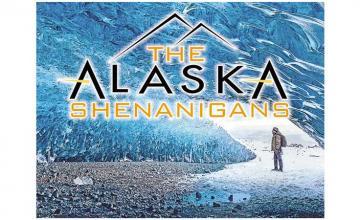 The Alaska Shenanigans