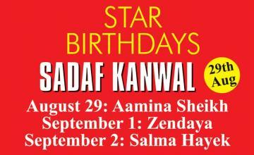 STAR BIRTHDAYS SADAF KANWAL