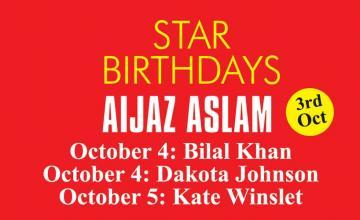STAR BIRTHDAYS AIJAZ ASLAM