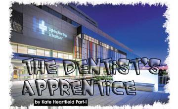 The Dentist's Apprentice