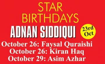 STAR BIRTHDAY ADNAN SIDDIQUI